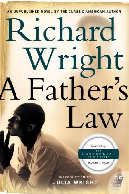 A Father's Law By Wright, Richard